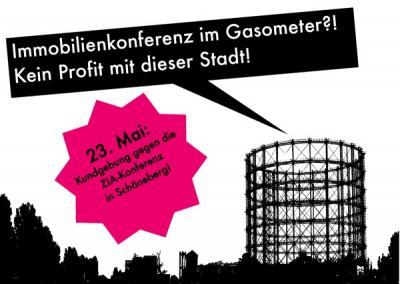 23 Mai: Kundgebung gegen ZIA-Konferenz im Gasometer/Schöneberg